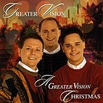 Greater Vision A Greater Vision Christmas