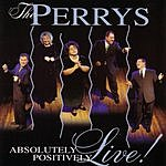 The Perrys Absolutely Positively Live
