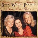Smith, White & Fairchild Love Never Fails