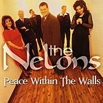 The Nelons Peace Within The Walls