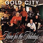 Gold City Home For The Holidays