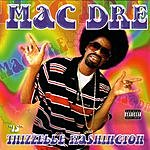 Mac Dre Thizzelle Washington (Parental Advisory)