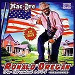 Mac Dre Ronald Dregan (Parental Advisory)