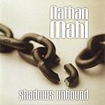 Nathan Mahl Shadows Unbound