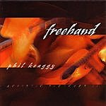 Phil Keaggy Freehand: Acoustic Sketches II