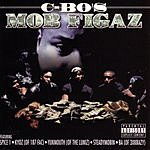 C-Bo Mob Figaz (Parental Advisory)