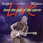 Roger Hurricane Wilson Live From The Eye Of The Storm