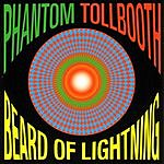 Phantom Tollbooth Beard Of Lightning