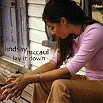 Lindsay McCaul Lay It Down