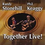 Randy Stonehill Together Live!
