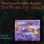 Yusef Lateef The World At Peace