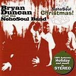 Bryan Duncan & The Nehosoul Band A NehoSoul Christmas!
