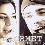 Kissmet Starts Me Up