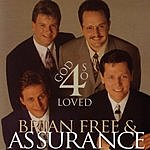 Brian Free & Assurance 4 God So Loved