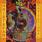 Christafari Gravitational Dub