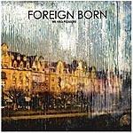 Foreign Born We Had Pleasure