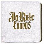Ja Rule Exodus (Edited)
