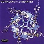 Gomalan Brass Quintet Gomalan Brass Quintet