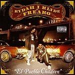 Rydah J Klyde El Pueblo Children (Parental Advisory)