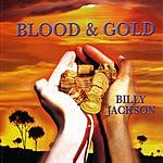 Billy Jackson Blood & Gold