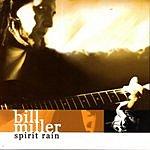 Bill Miller Spirit Rain