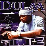 Dulaa Time (Parental Advisory)