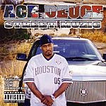Ace Deuce Street Muzic (Parental Advisory)