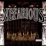Nefarious Speak Of The Devil (The Unreleased Verses) (Parental Advisory)