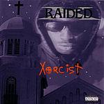 X-Raided Xorcist (Parental Advisory)