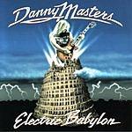 Danny Masters Electric Babylon