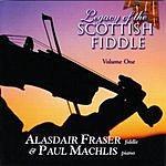 Alasdair Fraser Legacy Of The Scottish Fiddle, Vol.1