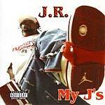 J.R. My J's (Single)