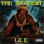 Lil E The Realest (Parental Advisory)