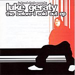 Luke Geraty The Before I Sold Out EP