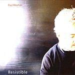 Paul Meehan Resistible