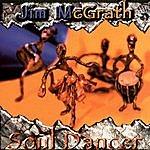 Jim McGrath Soul Dancer