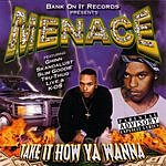 Menace Take It How You Wanna (Parental Advisory)