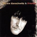 Martin Gerschwitz Martin Gerschwitz & Friends