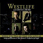 Westlife When You Tell Me That You Love Me (3 Track Maxi-Single)