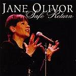 Jane Olivor Safe Return