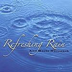 Ann Marie Kurrasch Refreshing Rain