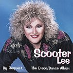 Scooter Lee By Request...The Disco/Dance Album