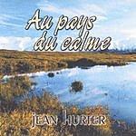 Jean Hurter Au Pays Du Calme