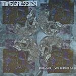 Transgression Dead Wisdoms