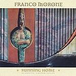 Franco Morone Running Home