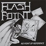 Flashpoint No Point Of Reference