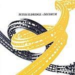 Peter Eldridge Decorum