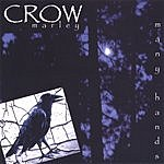 Crow Marley Many Hands