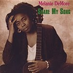 Melanie DeMore Share My Song