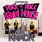 The Knack Live From The Rock N Roll Funhouse